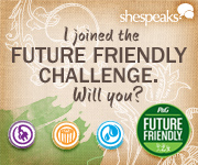 shespeaks - I joined the Future Friendly Challenge. Will You?