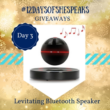 #12DaysOfSheSpeaks Day 3: Win a Levitating …