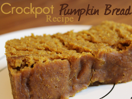 Crock pot Pumpkin Bread