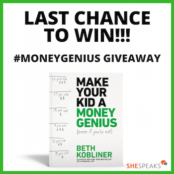 One More Chance to Enter the @SheSpeaksUp #MoneyGenius Giveaway!
