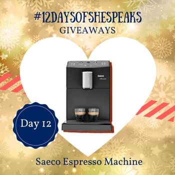 #12DaysOfSheSpeaks Day 12: Awaken Your Senses with the Saeco Espresso Machine Giveaway