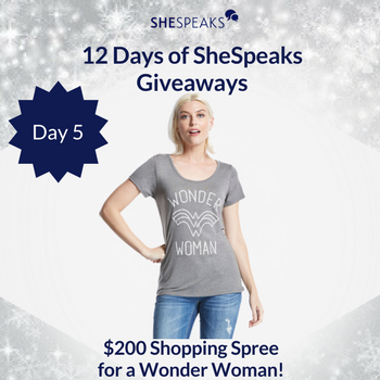 12 Days of SheSpeaks Day 5: Win $200 Shopping Spree for a Wonder Woman! #thankFULL