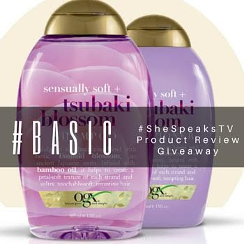 #Basic | OGX Tsubaki Blossom Haircare Review + Giveaway! #SheSpeaksTV