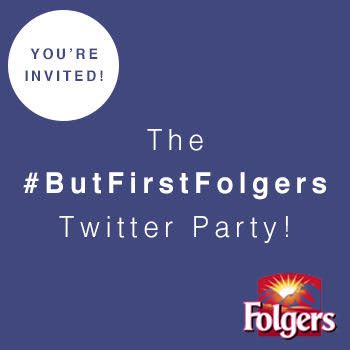 RSVP for the @Folgers #ButFirstFolgers & @Keurig Twitter Party Thurs 6/9 at 2pm ET w/ @SheSpeaksUp!