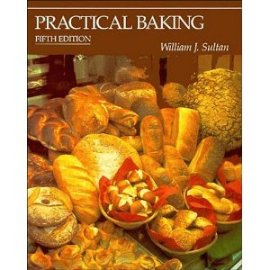 William J. Sultan  Practical Baking