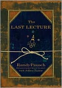 Randy Pausch The Last Le…