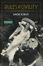 Amor Towles Rules of Civility