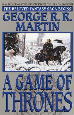 George R. R. Martin A Song of Ice and Fire: Game of Thrones Series