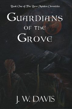 Guardians Of The Grove …