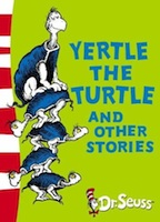 Yertle the Turtle and O…