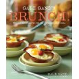 Gale Gand Brunch! 100 Fantastic Recipes for the Weekend's Best Meal