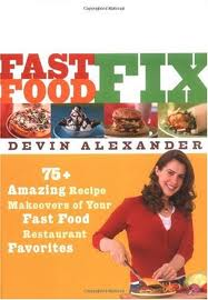 Devin Alexander Fast Food Fix