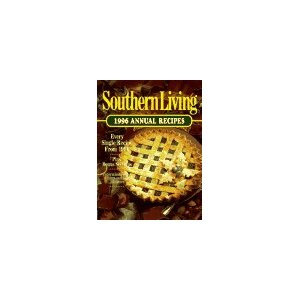 Southern Living Annual Recipes 1996