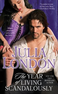 Julia London The Year of Living Scandalously